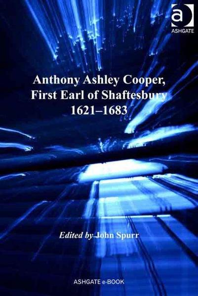 Anthony Ashley Cooper, First Earl of Shaftesbury 1621-1683 By: Spurr, John
