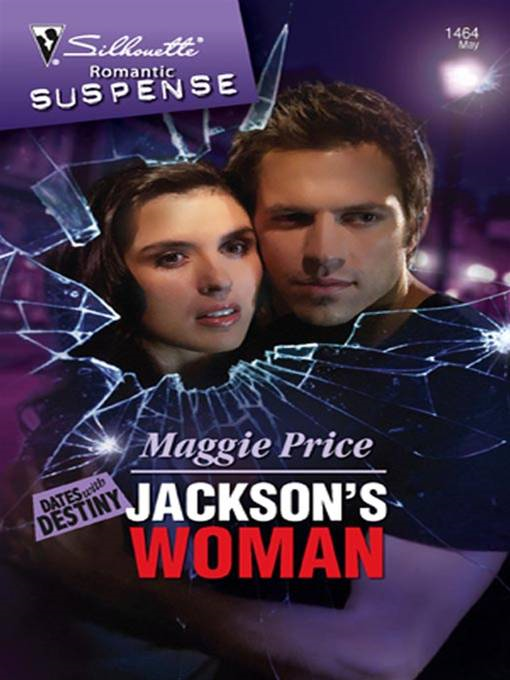 Jackson's Woman By: Maggie Price