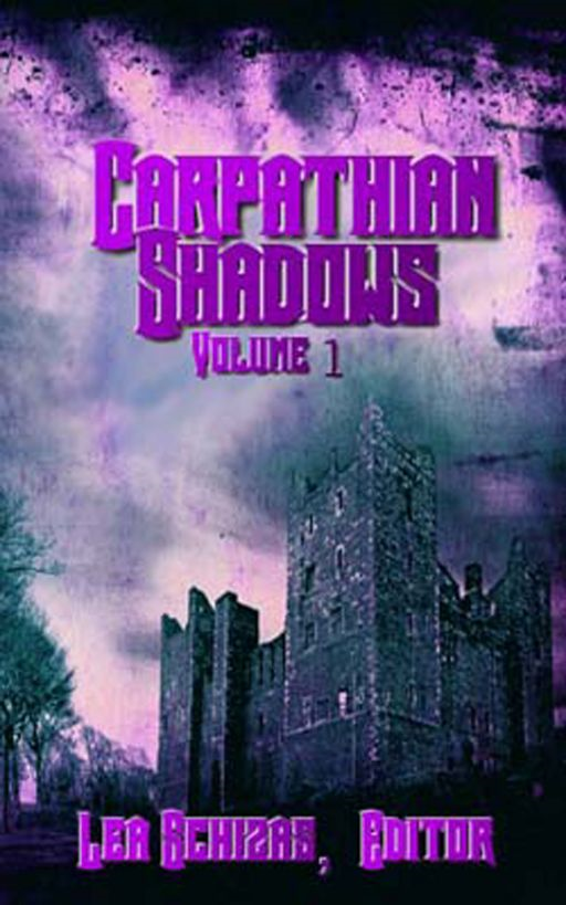 The Carpathian Shadows, Vol. One