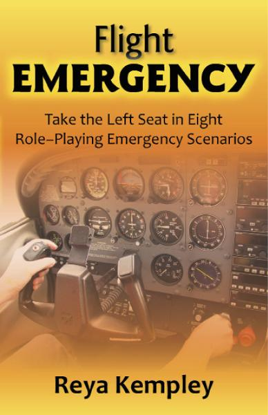 Flight Emergency: Take the Left Seat in Eight Interactive Emergency Scenarios By: Reya Kempley, John B. Brown