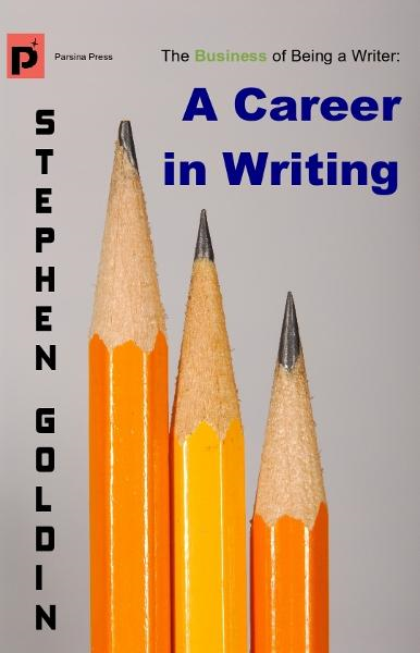 A Career in Writing By: Stephen Goldin