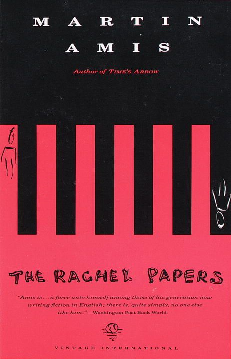The Rachel Papers By: Martin Amis