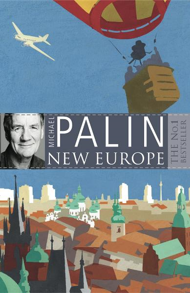 New Europe By: Michael Palin