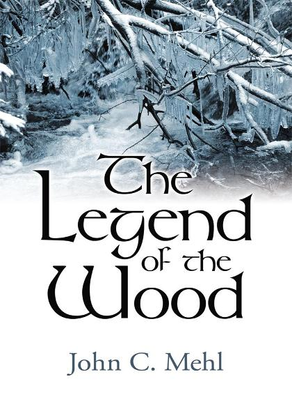 The Legend of the Wood