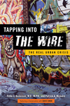 Tapping Into  <i>the Wire</i>