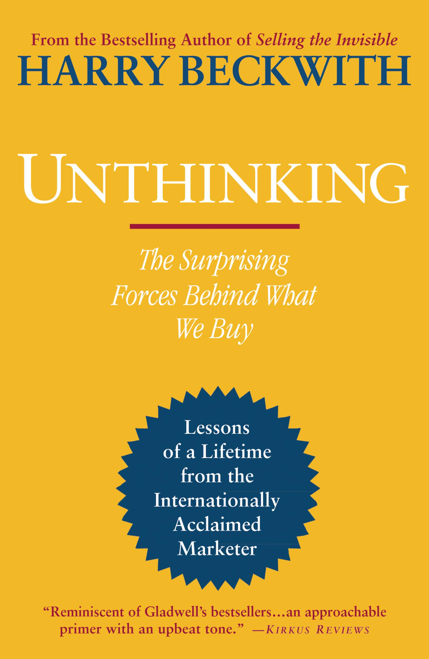 Unthinking By: Harry Beckwith