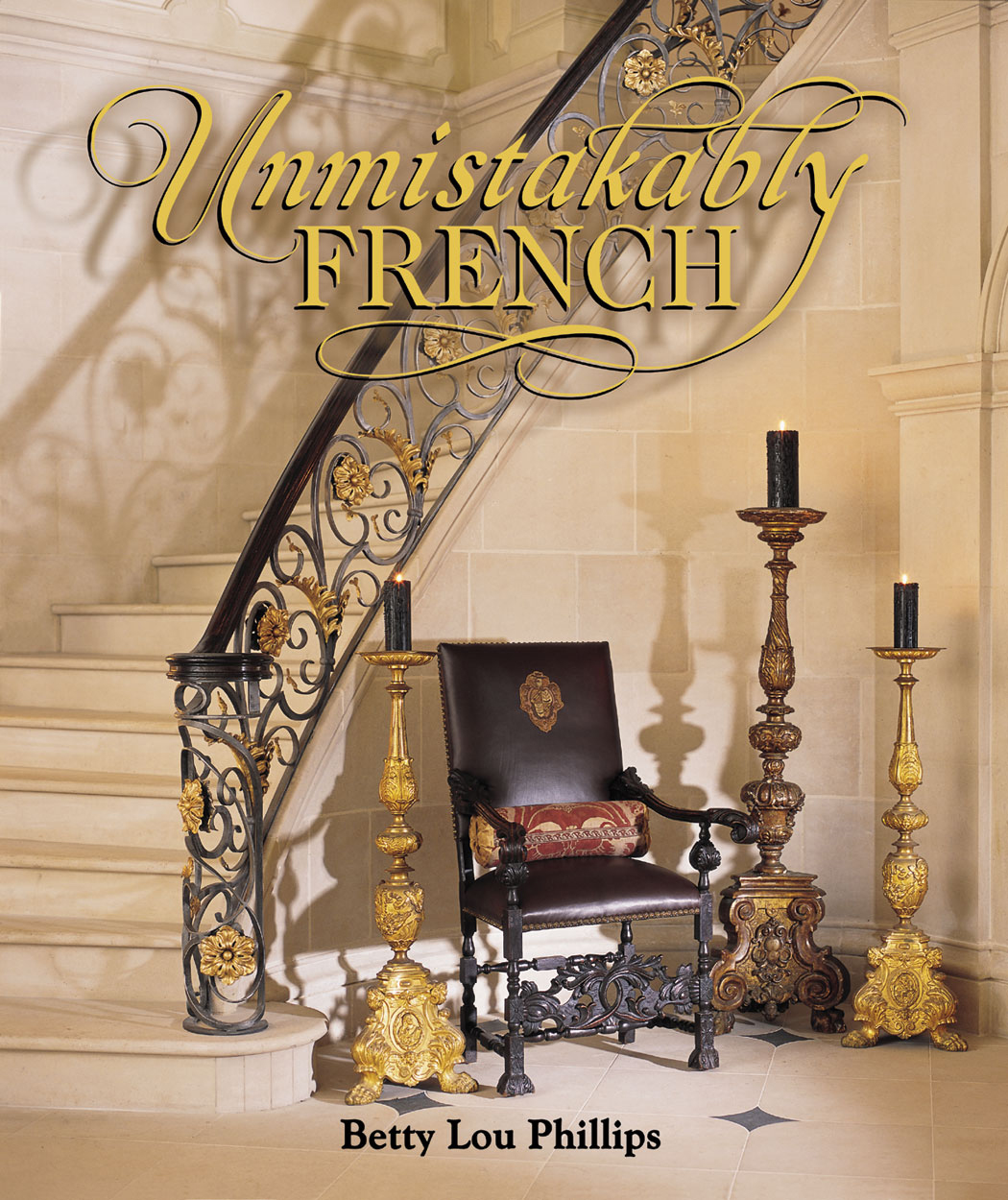 Unmistakably French By: Betty Lou Phillips