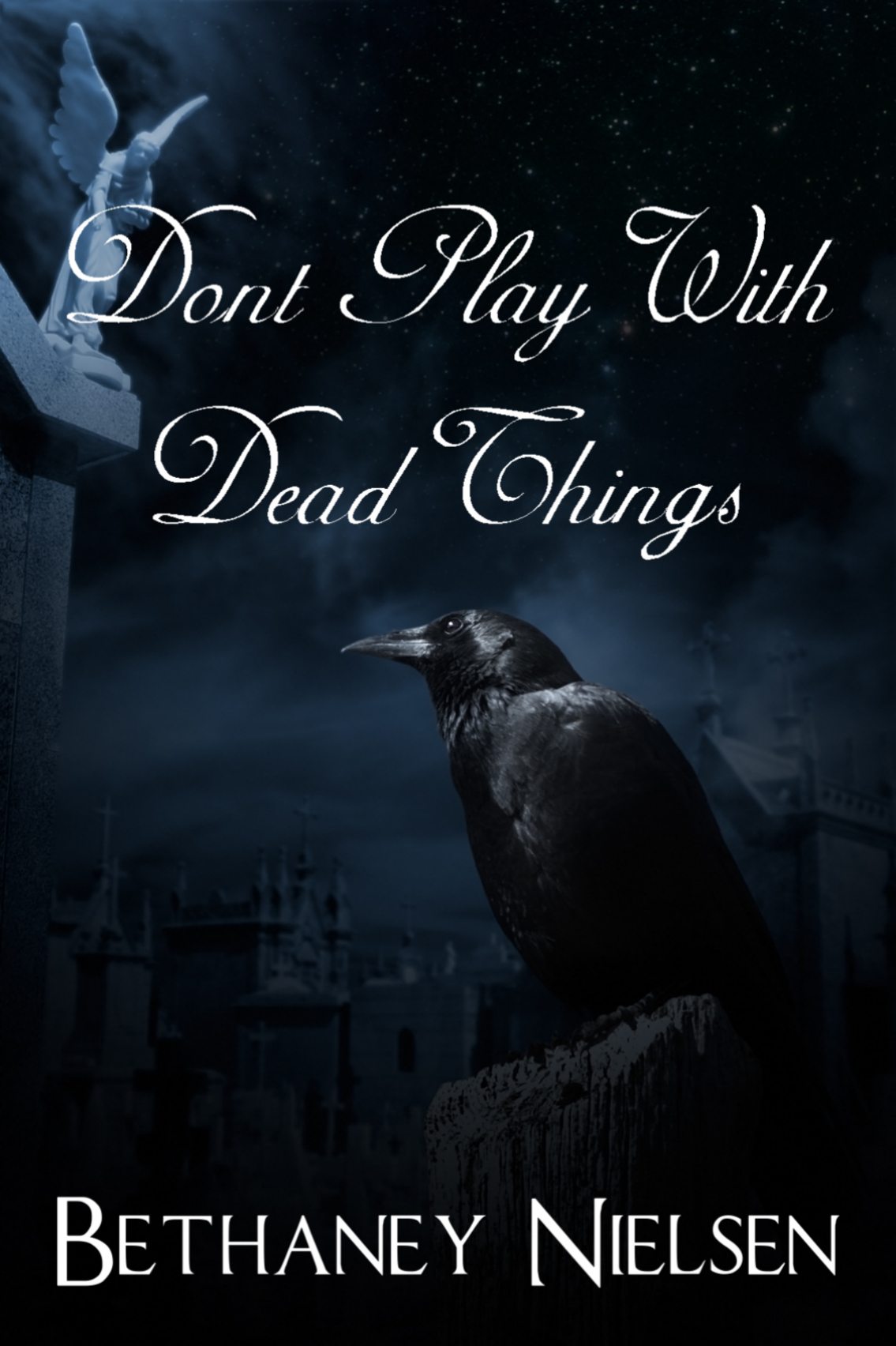Bethaney Nielsen - Don't Play with Dead Things
