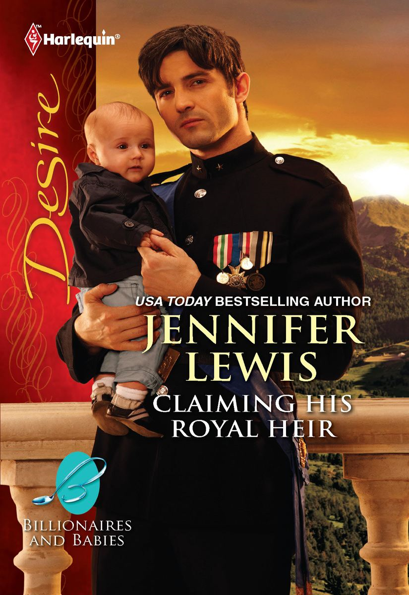Claiming His Royal Heir By: Jennifer Lewis