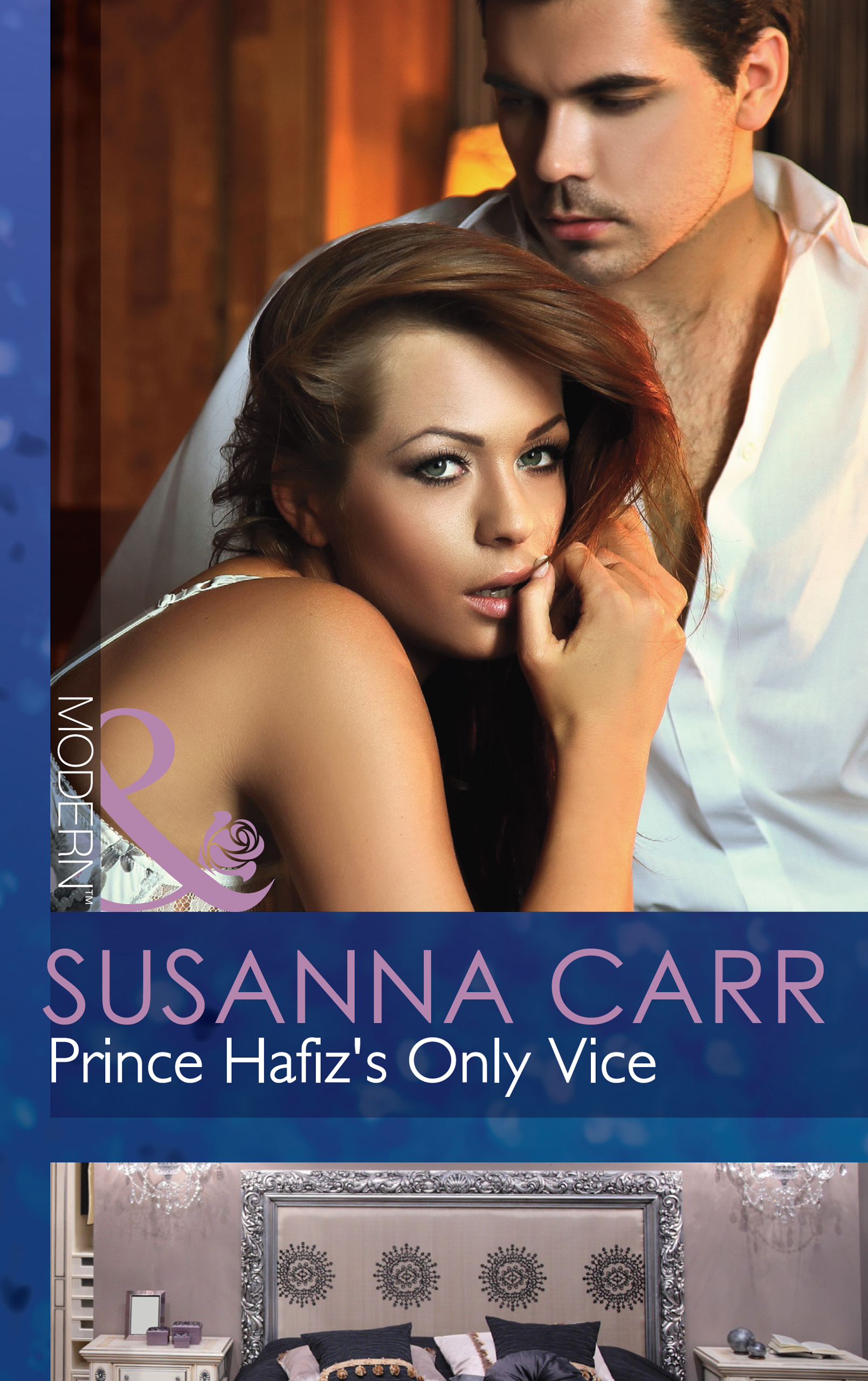 Prince Hafiz's Only Vice (Mills & Boon Modern) (Royal & Ruthless - Book 4)