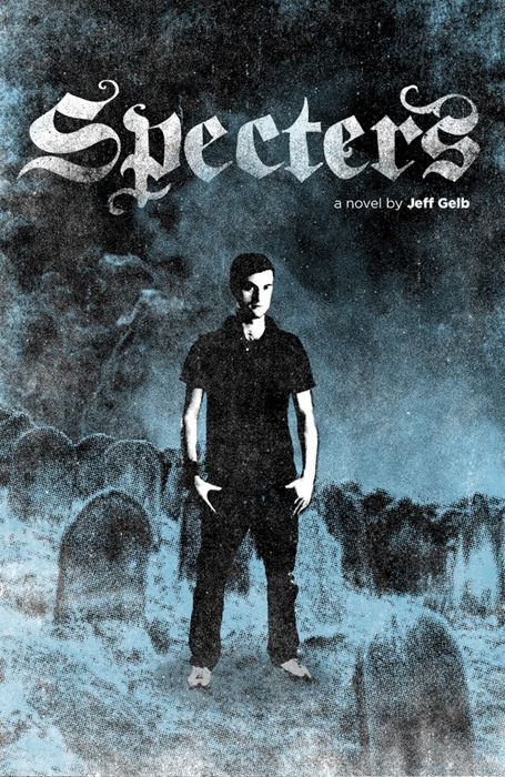 Specters By: Jeff Gelb