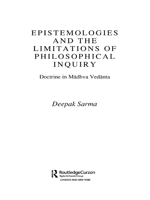 Epistemologies and the Limitations of Philosophical Inquiry