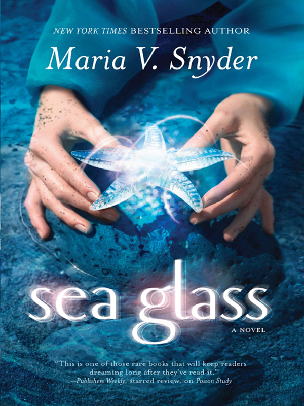 Sea Glass By: Maria V. Snyder