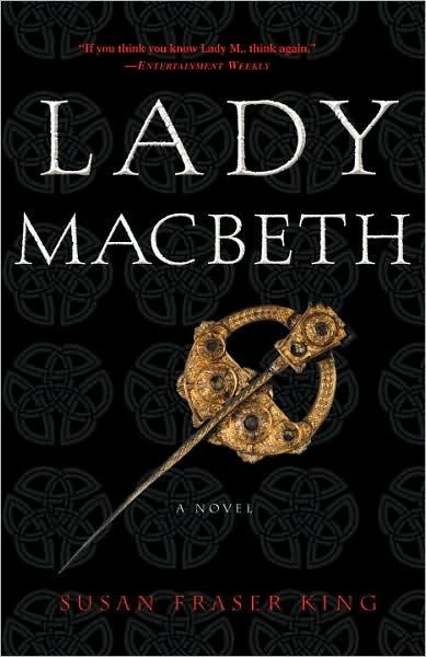Lady Macbeth By: Susan Fraser King