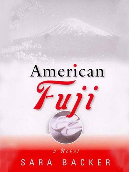 American Fuji By: Sara Backer