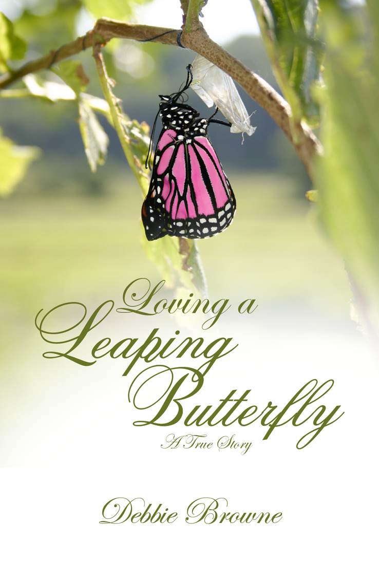 Loving a Leaping Butterfly -- A True Story