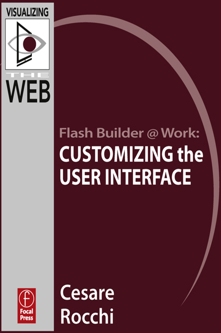 Flash Builder @ Work: Customizing the User interface