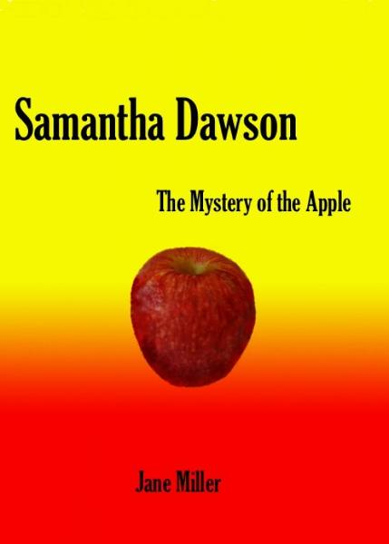 Samantha Dawson and the Mystery of the Apple