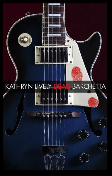Dead Barchetta By: Kathryn Lively
