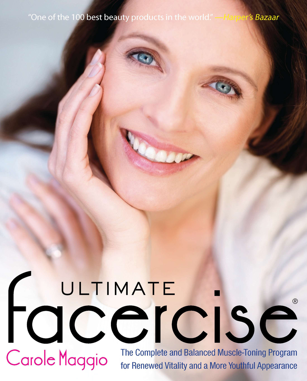 Ultimate Facercise By: Carole Maggio