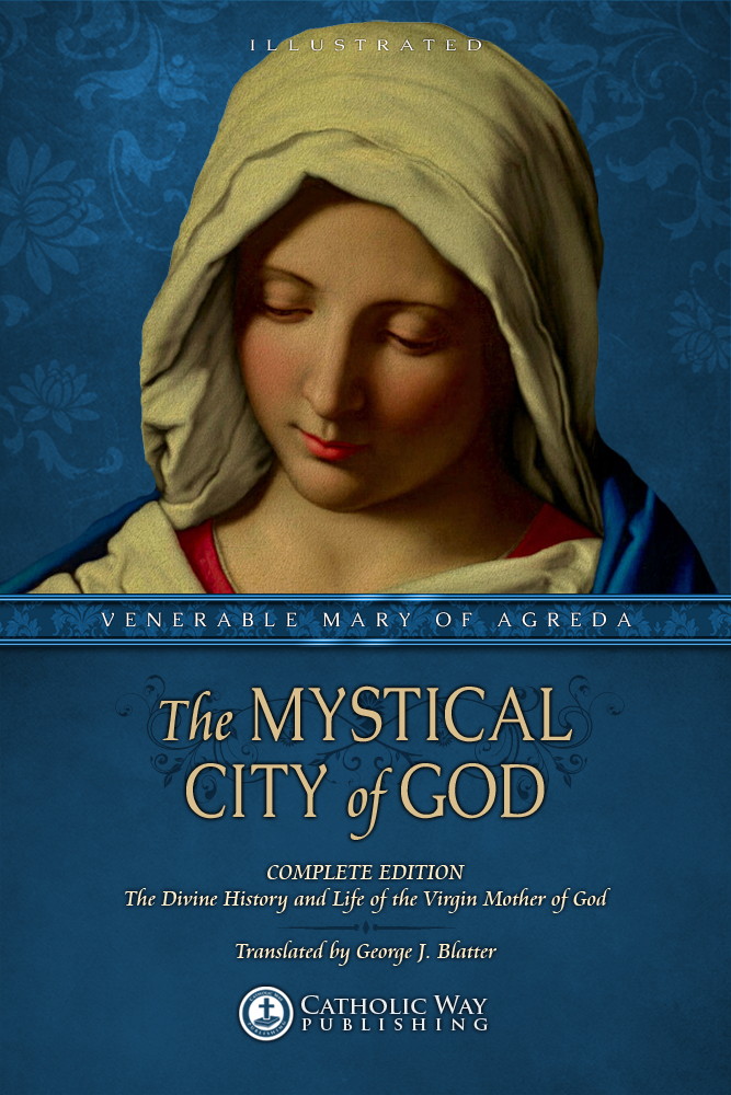The Mystical City of God: Complete Edition