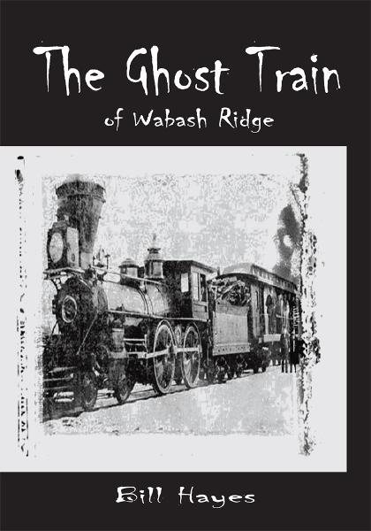 The Ghost Train of Wabash Ridge