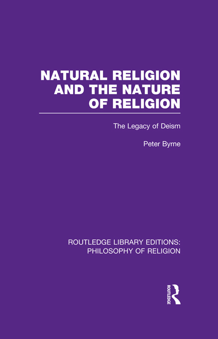 Natural Religion and the Nature of Religion The Legacy of Deism