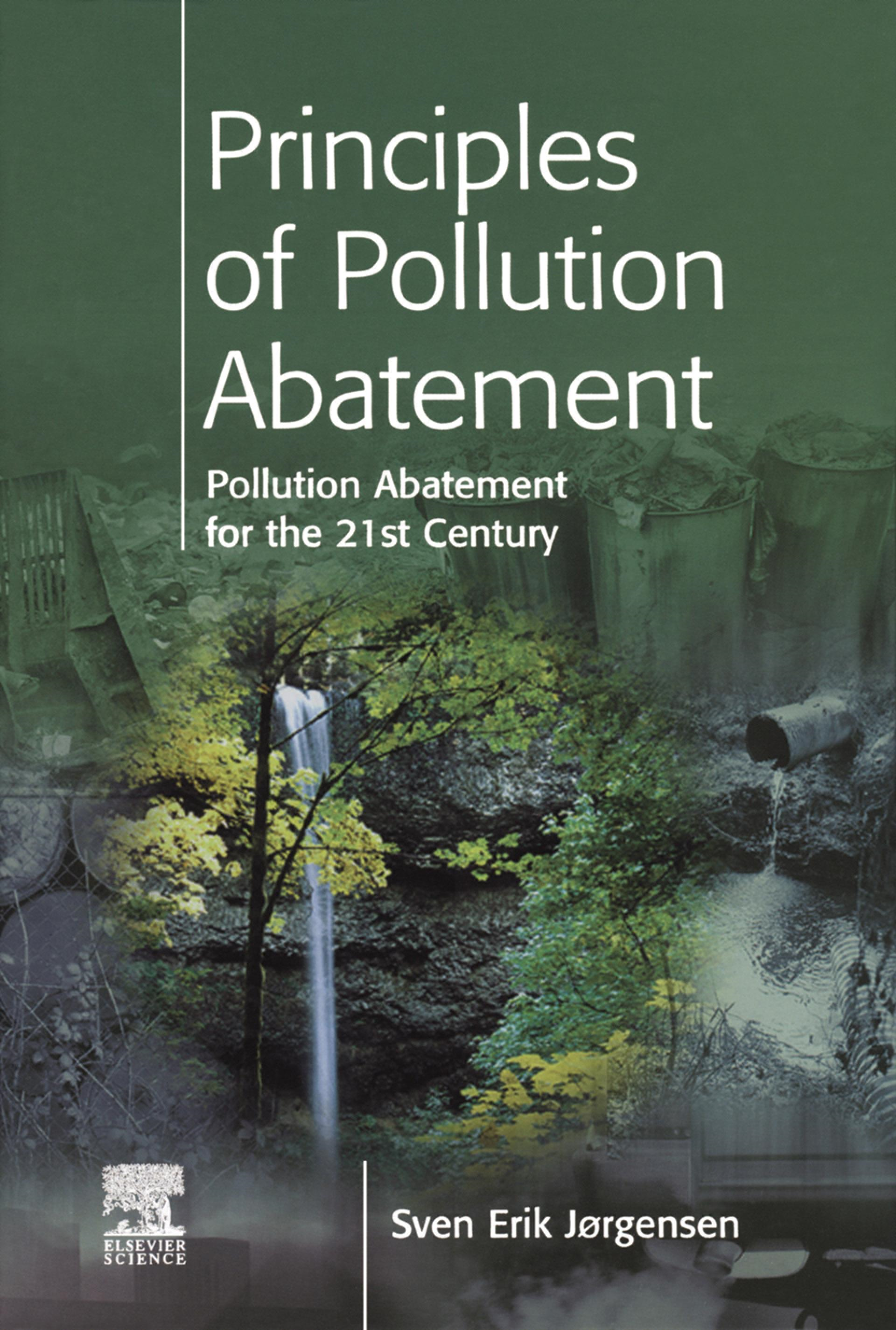 Principles of Pollution Abatement: Pollution Abatement for the 21st Century