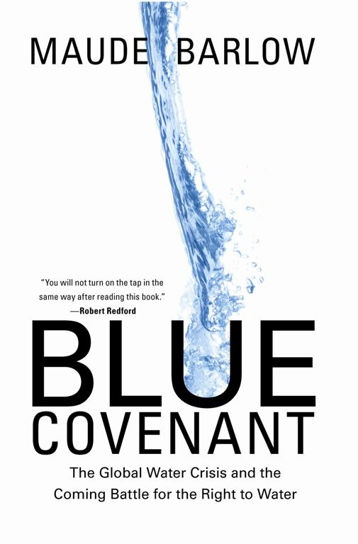 Blue Covenant By: Maude Barlow