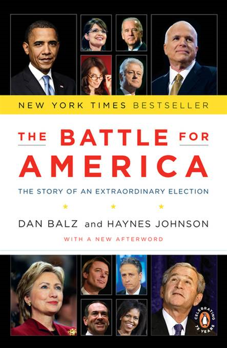 The Battle for America The Story of an Extraordinary Election