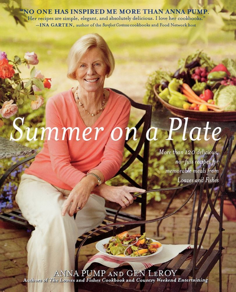 Summer on a Plate More than 120 delicious, no-fuss recipes for memorable meals from Loaves and Fishes