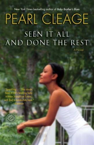Seen It All and Done the Rest By: Pearl Cleage