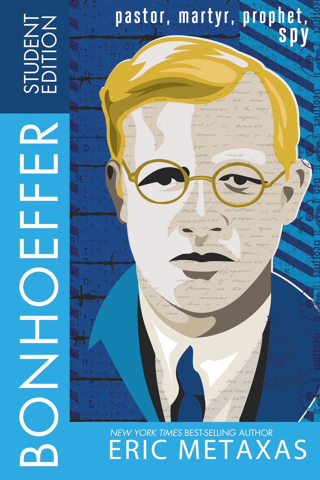 Bonhoeffer Student Edition Pastor,  Martyr,  Prophet,  Spy