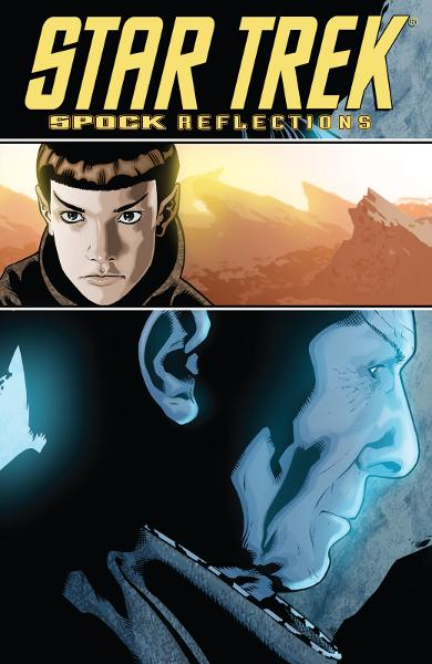 Star Trek: Spock Reflections By: Tipton, Scott; Tipton, David; Messina, David