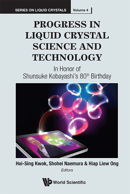 Progress in Liquid Crystal Science and Technology:In Honor of Shunsuke Kobayashi's 80th Birthday