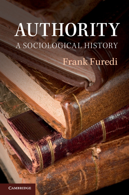 Authority A Sociological History
