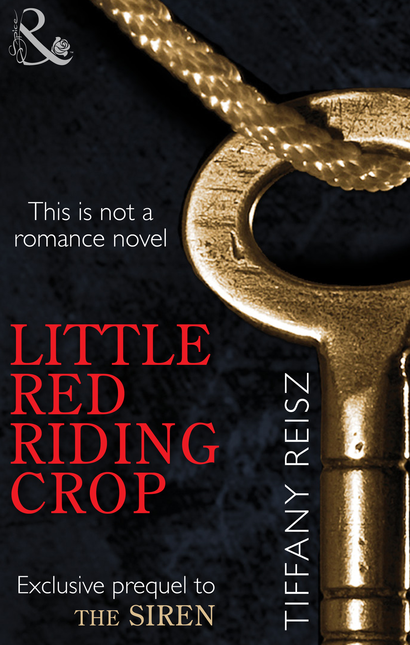 Little Red Riding Crop (Mills & Boon Spice)