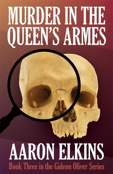 Murder in the Queen's Armes By: Aaron Elkins