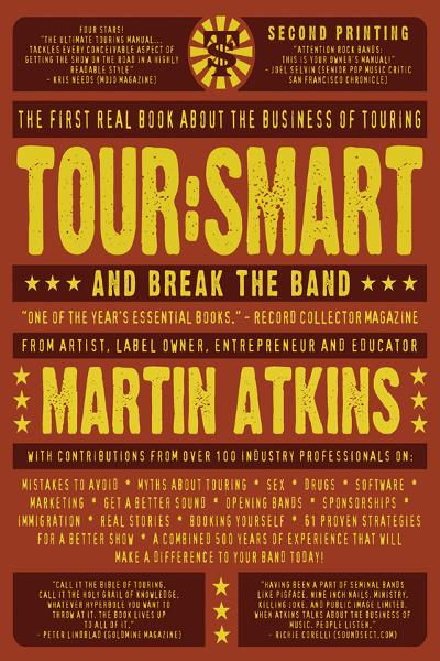 Tour:Smart: And Break the Band By: Martin Atkins