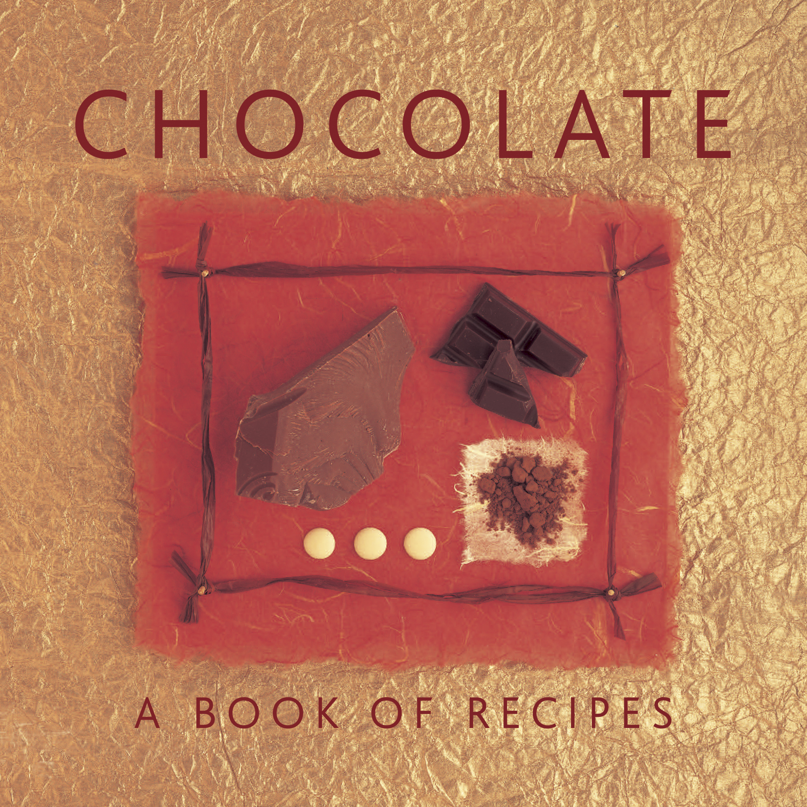 Chocolate A Book of Recipes
