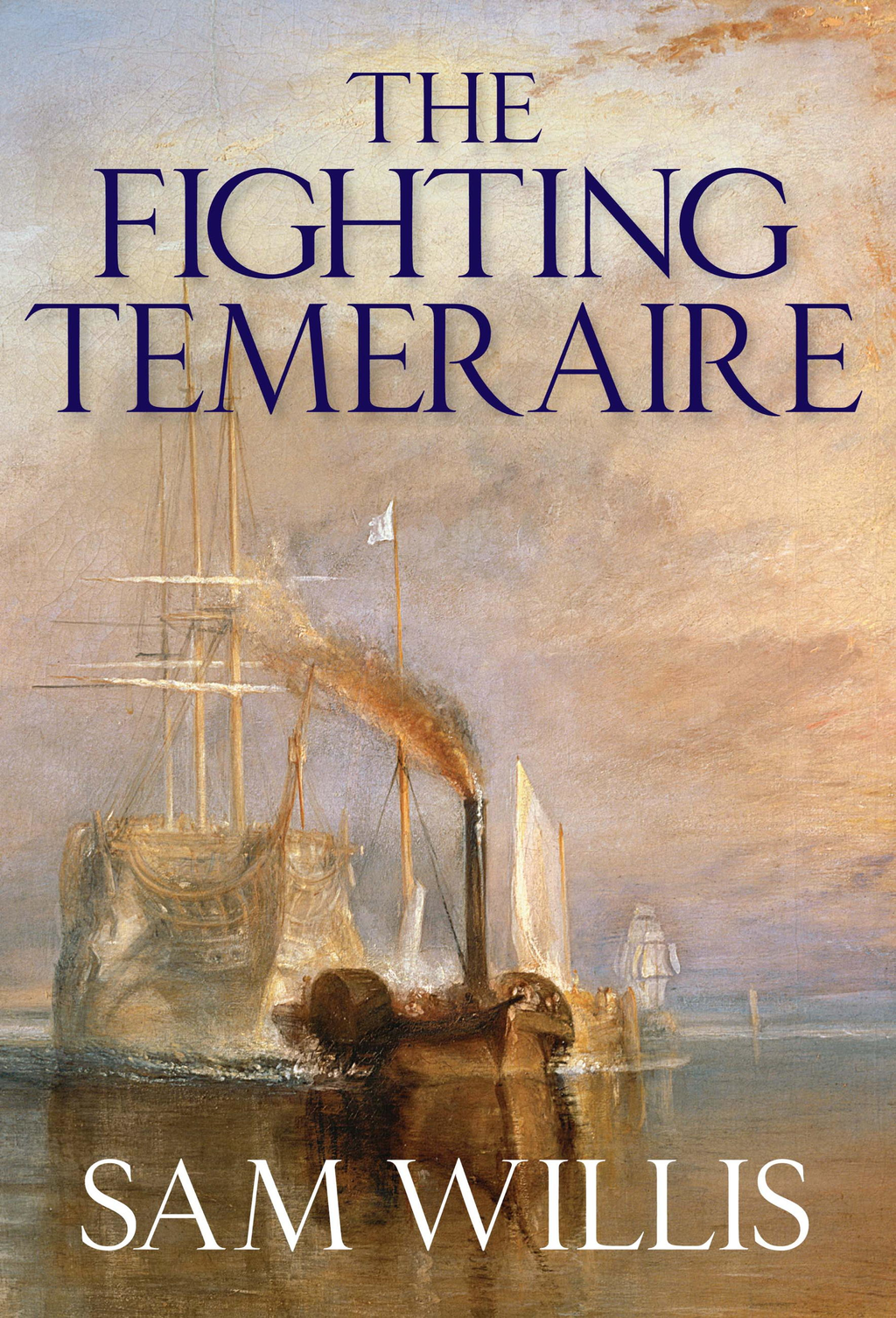 The Fighting Temeraire Legend of Trafalgar