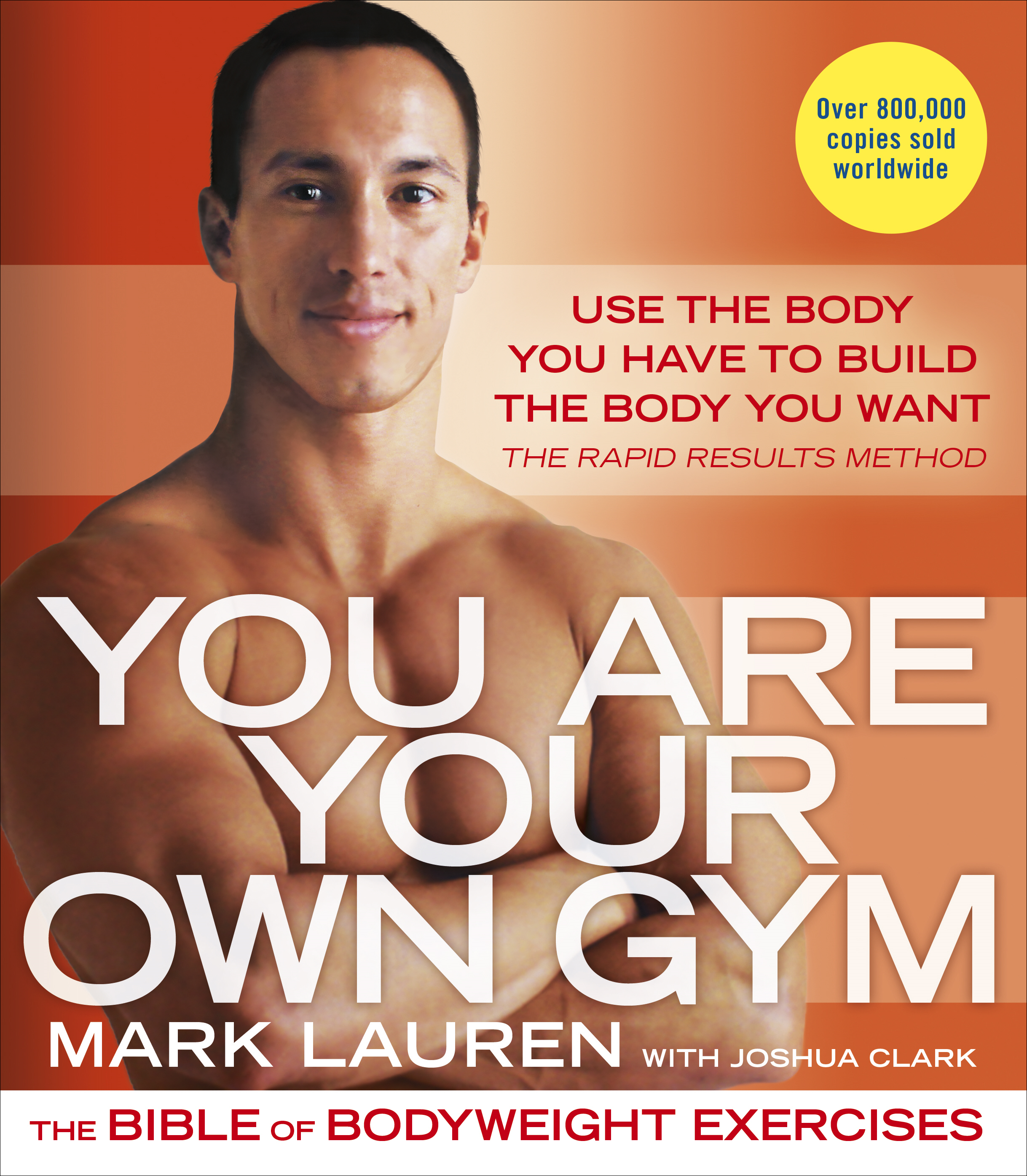 You Are Your Own Gym The bible of bodyweight exercises