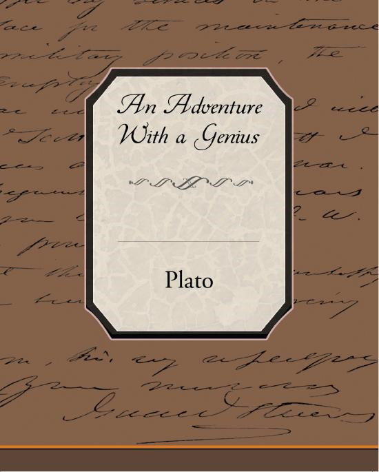 Plato - An Adventure With A Genius