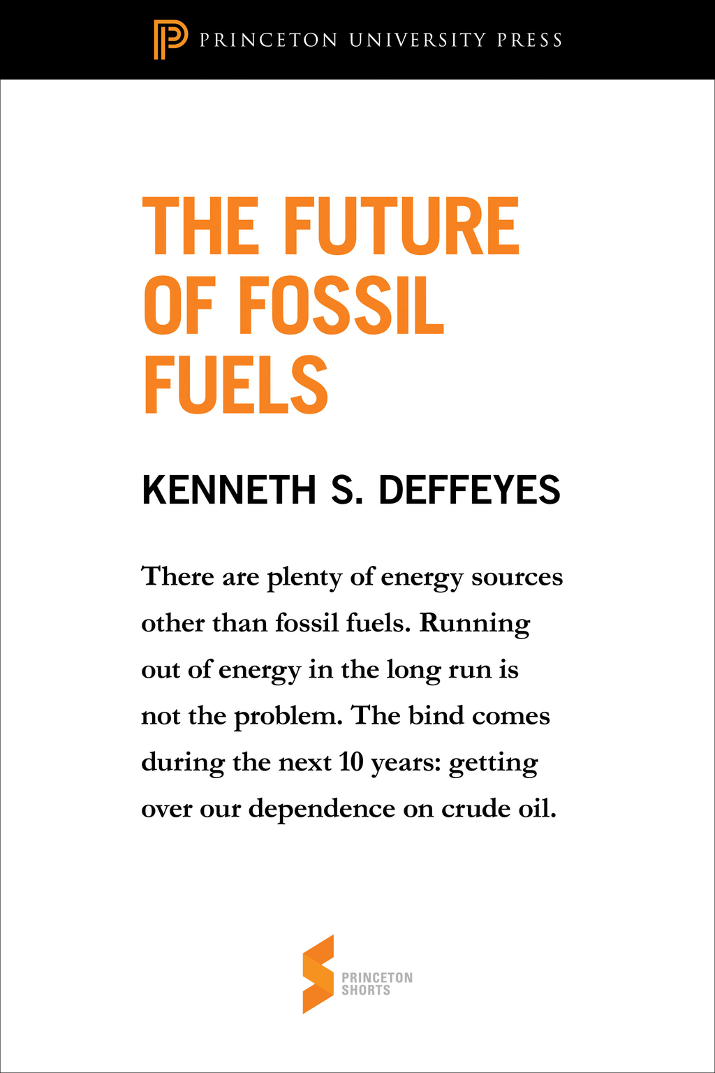"The Future of Fossil Fuels From ""Hubbert's Peak"""