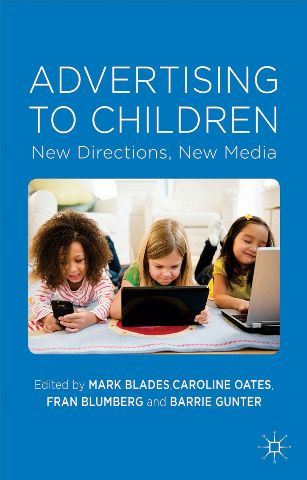 Advertising to Children New Directions,  New Media