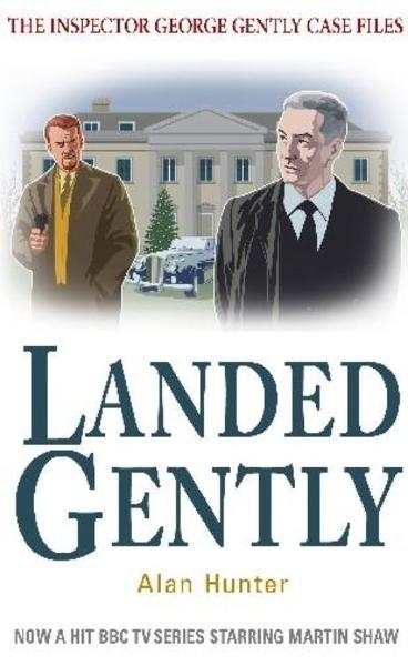 Landed Gently By: Alan Hunter