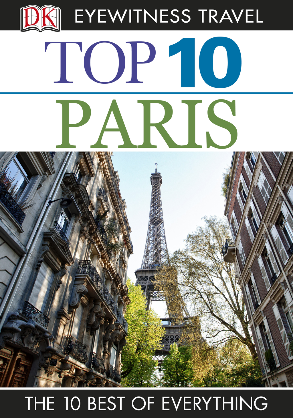 DK Eyewitness Top 10 Travel Guide: Paris Paris