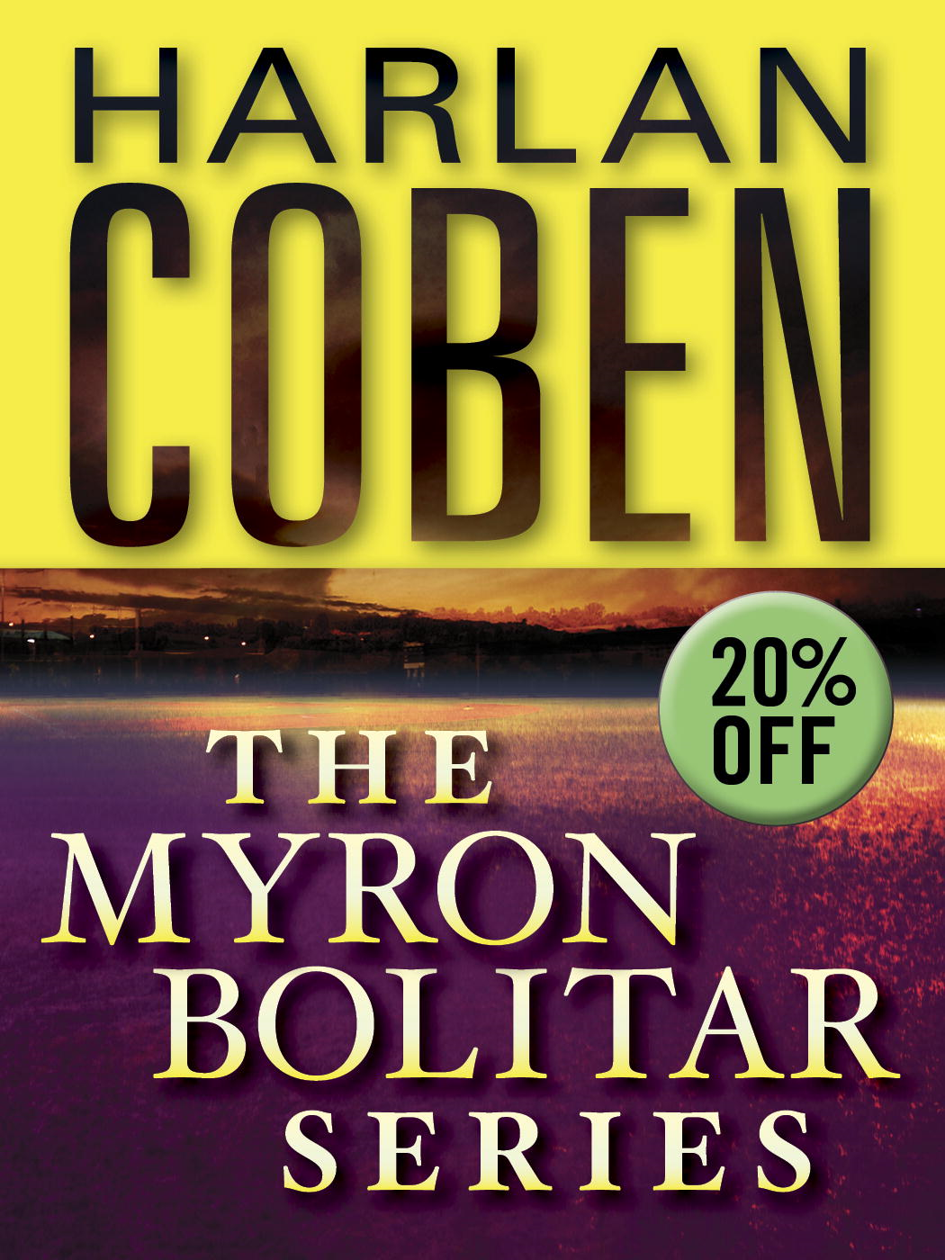 The Myron Bolitar Series 7-Book Bundle By: Harlan Coben