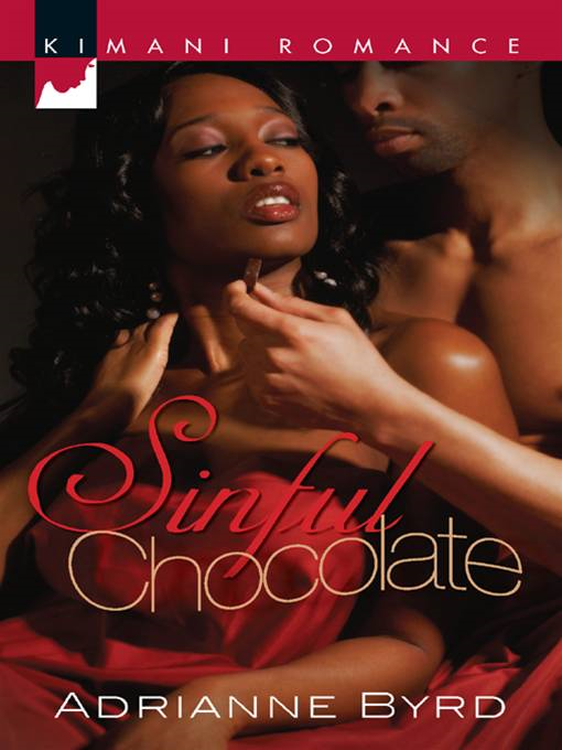 Sinful Chocolate By: Adrianne Byrd