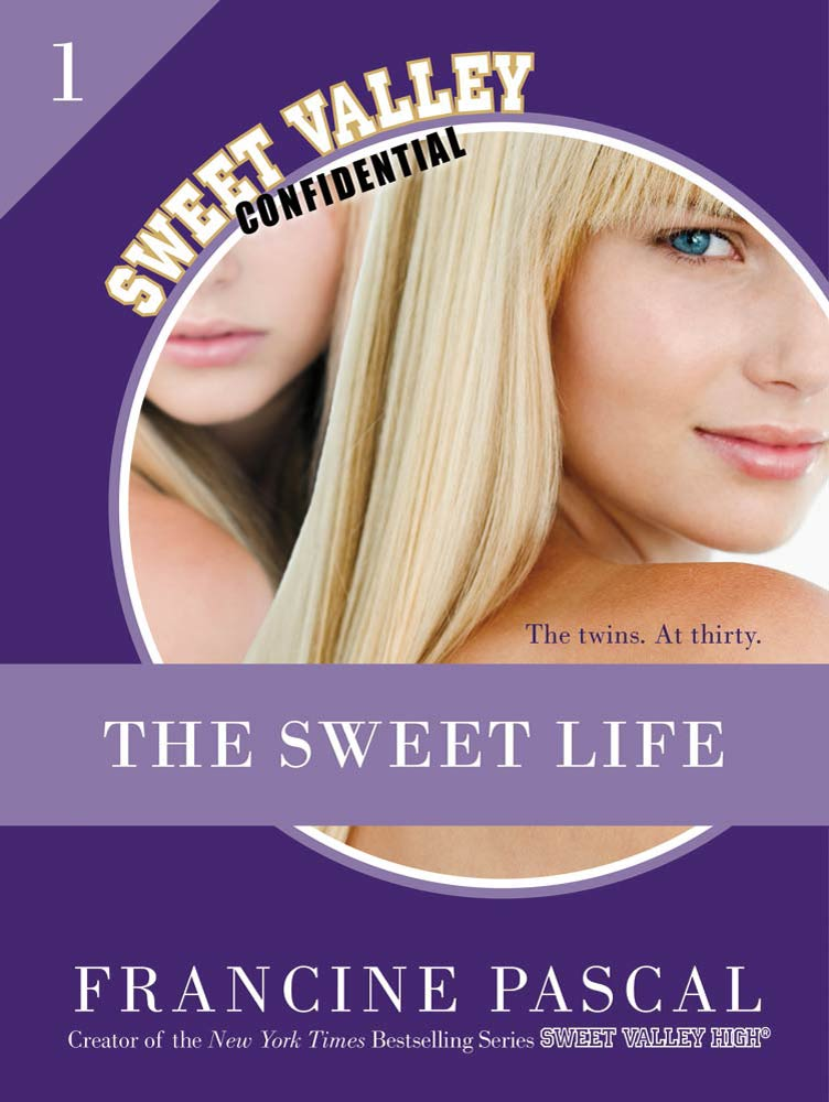 The Sweet Life #1: An E-Serial